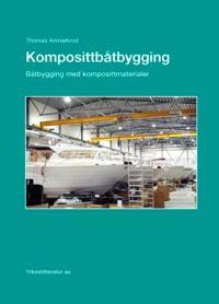 Komposittbåtbygging - Thomas Anmarkrud   Inprintwriters.org