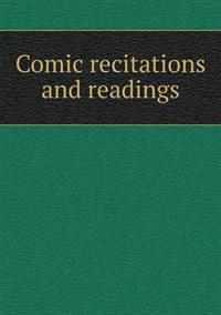 Comic Recitations and Readings