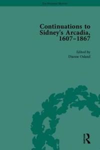 Continuations to Sidney's Arcadia, 1607-1867