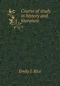 Course of Study in History and Literature