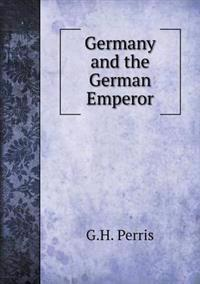 Germany and the German Emperor