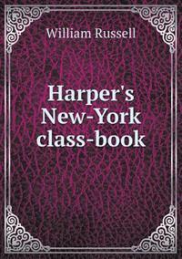 Harper's New-York Class-Book