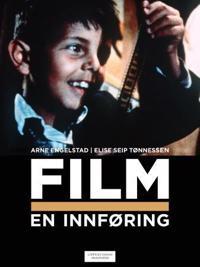Film: en innføring - Arne Engelstad, Elise Seip Tønnessen pdf epub