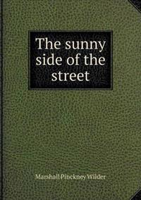 The Sunny Side of the Street