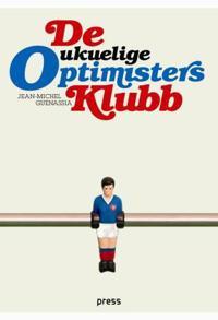 De ukuelige optimisters klubb - Jean-Michel Guenassia | Ridgeroadrun.org
