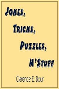 Jokes, Tricks, Puzzles, N'stuff