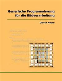 Generische Programmierung Fur Die Bildverarbeitung