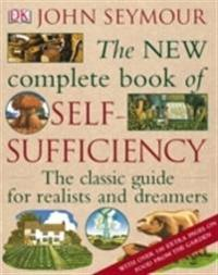 New complete book of self-sufficiency - the classic guide for realists and