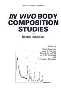 In Vivo Body Composition Studies Recent Advances