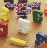 Jacob Counts Down: Understanding Subtraction