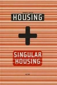Housing + Singluar Housing