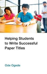 Helping Students to Write Successful Paper Titles