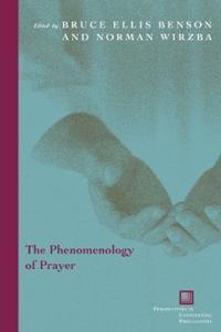 Phenomenology of Prayer
