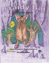 Fraidy Bat
