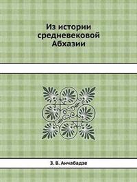Iz Istorii Srednevekovoj Abhazii