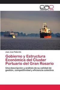 Gobierno y Estructura Economica del Cluster Portuario del Gran Rosario