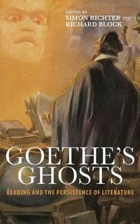Goethe's Ghosts