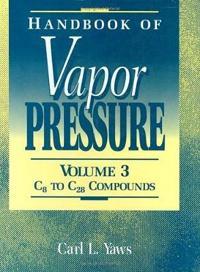 Handbook of Vapor Pressure: Volume 3: