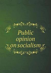 Public Opinion on Socialism