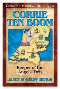 Corrie Ten Boom: Keeper of the Angel's Den