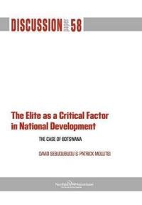 The Elite as a Critical Factor. The Case of Botswana
