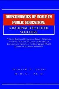 Diseconomies of Scale in Public Education: a Rational for School Vouchers