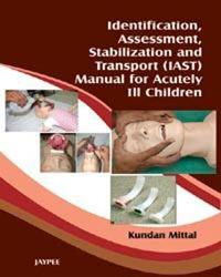Identification, Assessment, Stabilization and Transport Iast