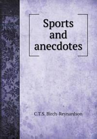 Sports and Anecdotes