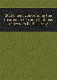 Statement Concerning the Treatment of Conscientious Objectors in the Army