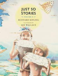 Just So Stories, Volume II: For Little Children