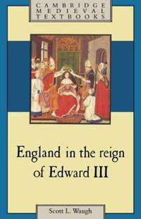 England in the Reign of Edward III