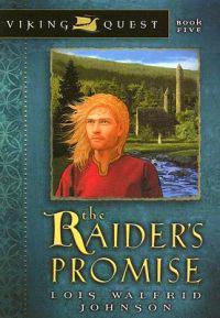 The Raider's Promise