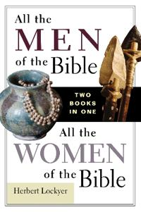All the Men of the Bible / All the Women of the Bible