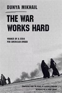 The War Works Hard