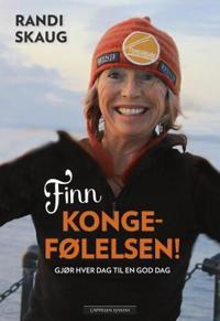 Finn kongefølelsen! - Randi Skaug | Ridgeroadrun.org