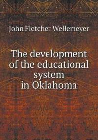 The Development of the Educational System in Oklahoma