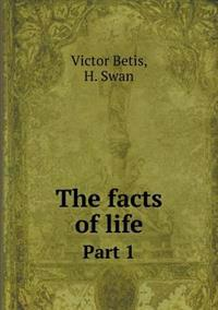 The Facts of Life Part 1