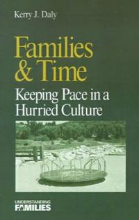 Families and Time