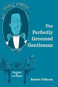 The Perfectly Groomed Gentleman