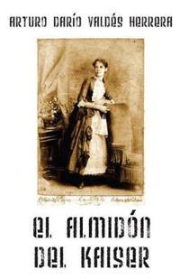 El Almidon del Kaiser