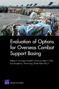 Evaluation of Options for Overseas Combat Support Basing