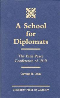 A School for Diplomats