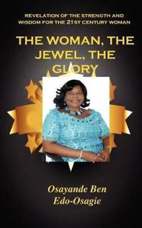 The Woman, the Jewel, the Glory
