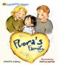 Understanding... Flora's Family