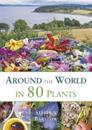 Around the World in 80 Plants: An Edible Perennial Vegetable Adventure for Temperate Climates