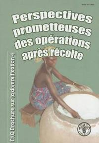 Perspectives Prometteuses Des Operations Apres Recolte
