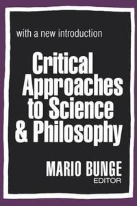 Critical Approaches to Science & Philosophy