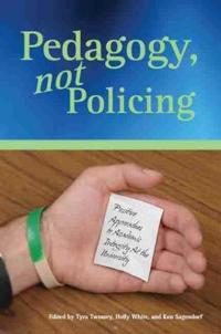 Pedagogy, Not Policing