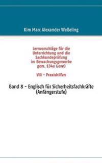 Lernvorschl GE Fur Die Sachkundepr Fung Im Bewachungsgewerbe Gem. 34a Gewo VIII - Praxishilfen