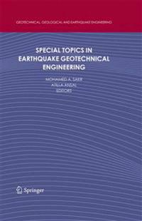 Special Topics in Earthquake Geotechnical Engineering